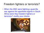 freedom fighters or terrorists