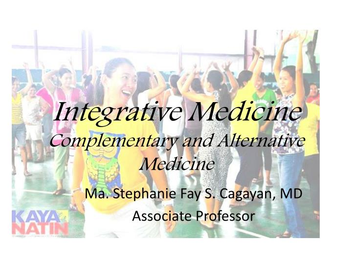 integrative medicine complementary and alternative medicine n.