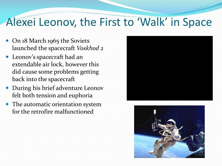 Alexei Leonov, the First to 'Walk' in Space