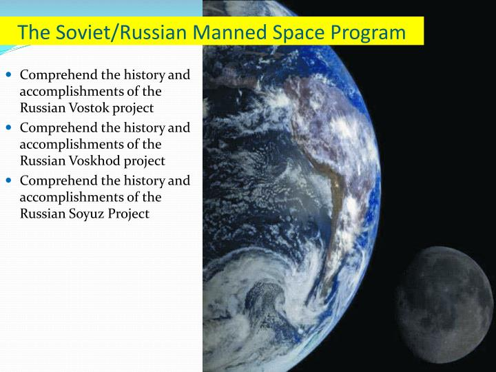 The soviet russian manned space program