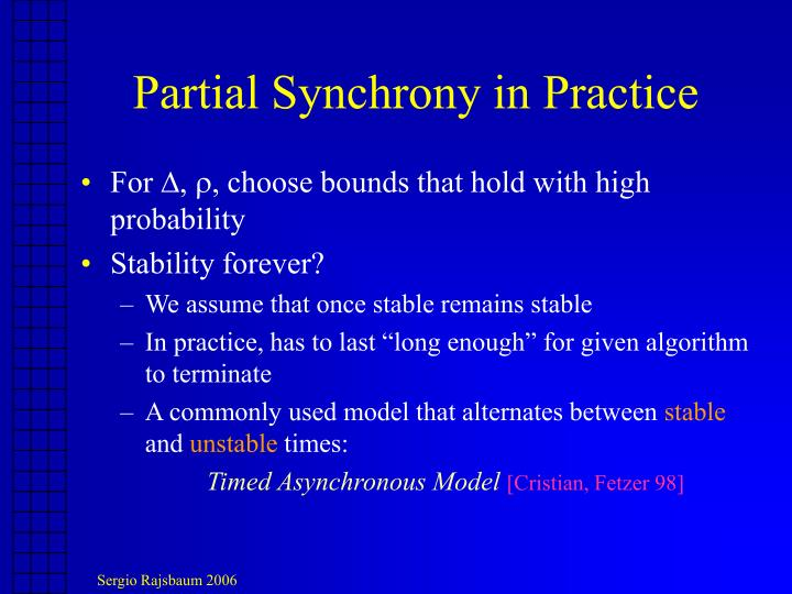Partial Synchrony in Practice