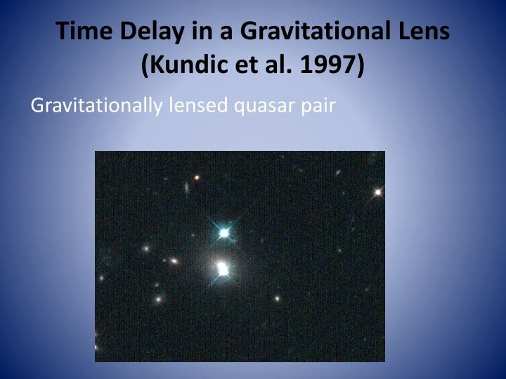 Time Delay in a Gravitational Lens (