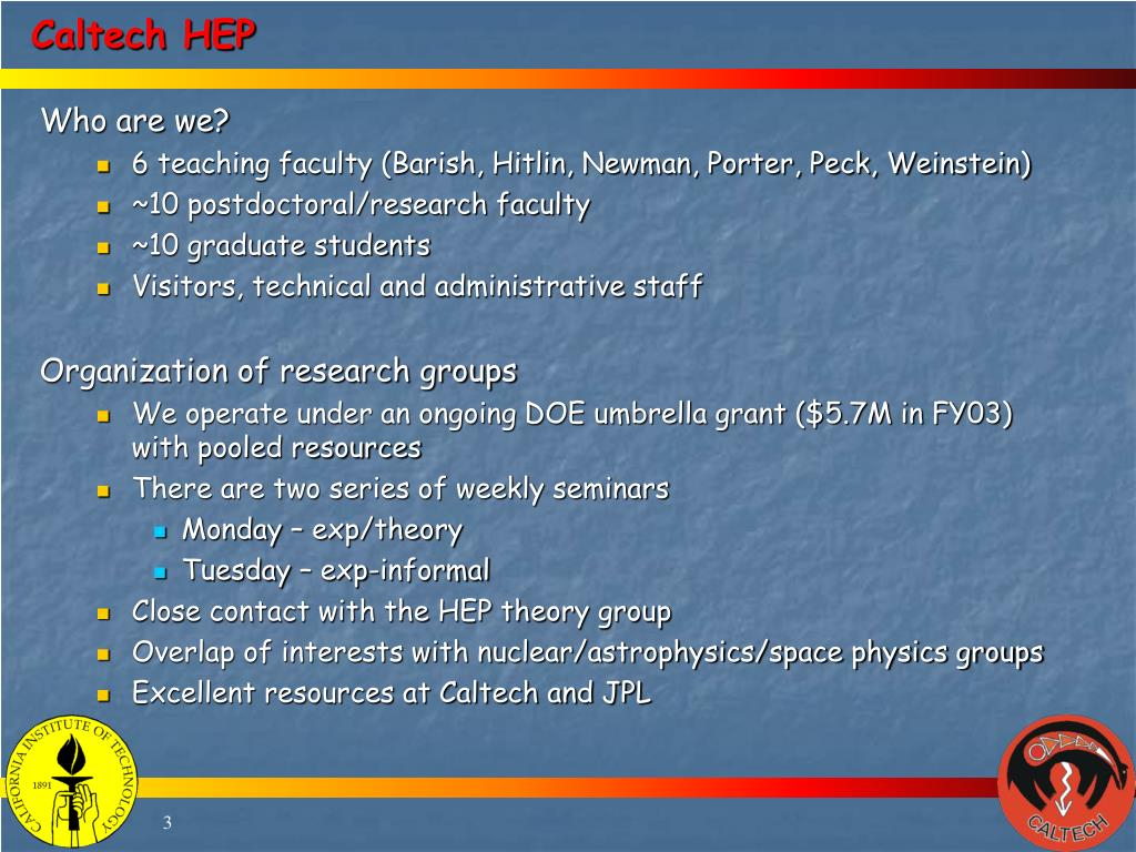 PPT - The Caltech High Energy Physics Experimental Program
