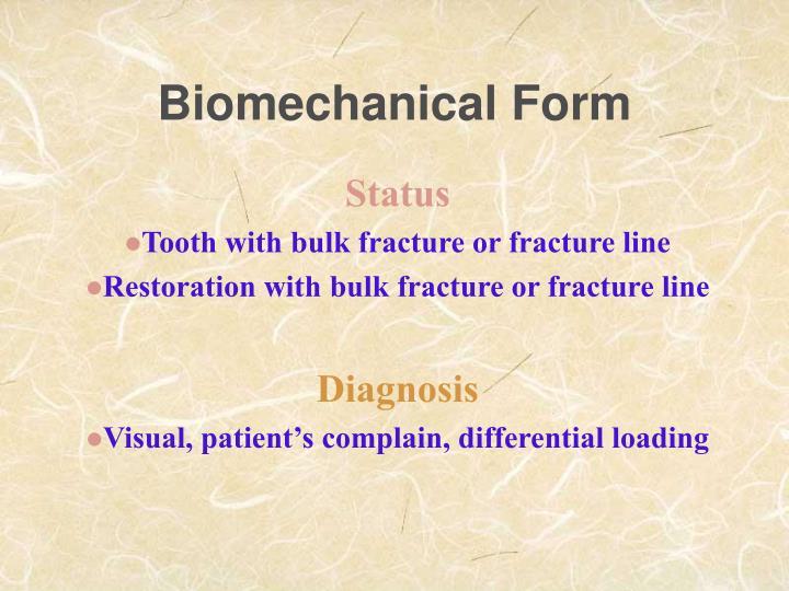 Biomechanical Form