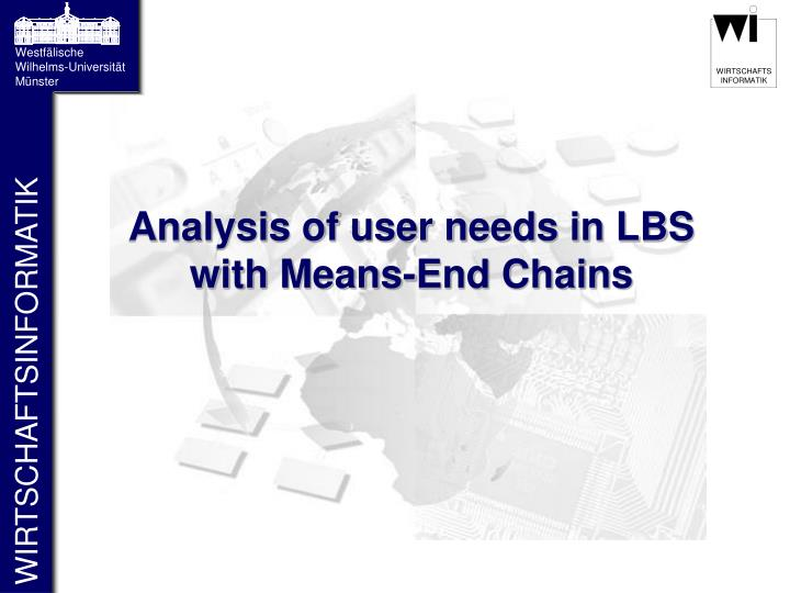 analysis of user needs in lbs with means end chains n.