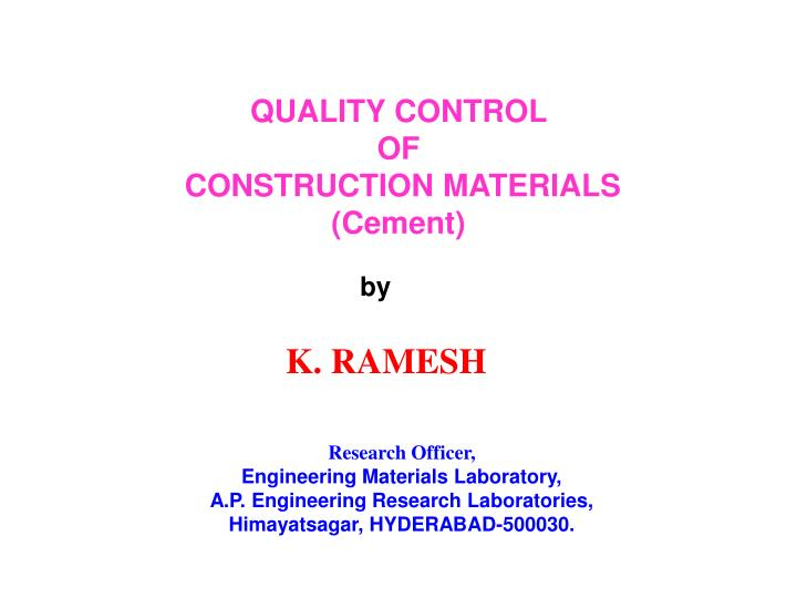 Ppt quality control of construction materials cement powerpoint quality control toneelgroepblik Choice Image