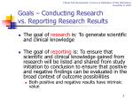 goals conducting research vs reporting research results