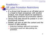 roadblocks off label promotion restrictions