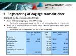 5 registrering af daglige transaktioner15