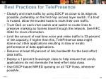 best practices for telepresence