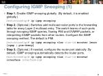 configuring igmp snooping 1