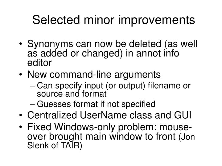 Selected minor improvements