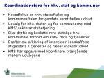 koordinationsfora for hhv stat og kommuner