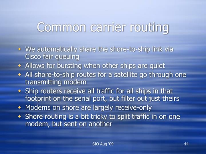 Common carrier routing