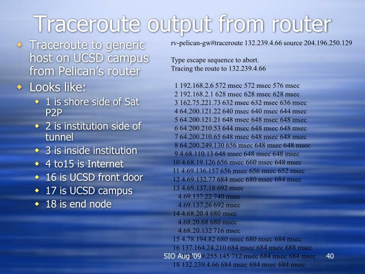Traceroute output from router