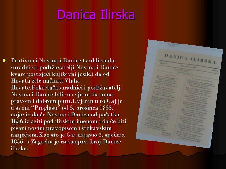 Protivnici Novina i Danice tvrdili su da suradnici i