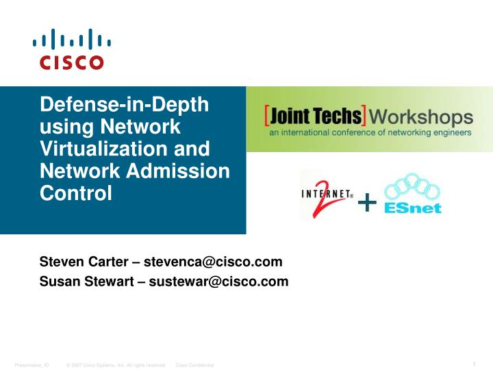 defense in depth using network virtualization and network admission control n.