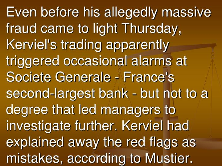 Even before his allegedly massive fraud came to light Thursday,