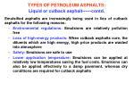 types of petroleum asphalts liquid or cutback asphalt contd1