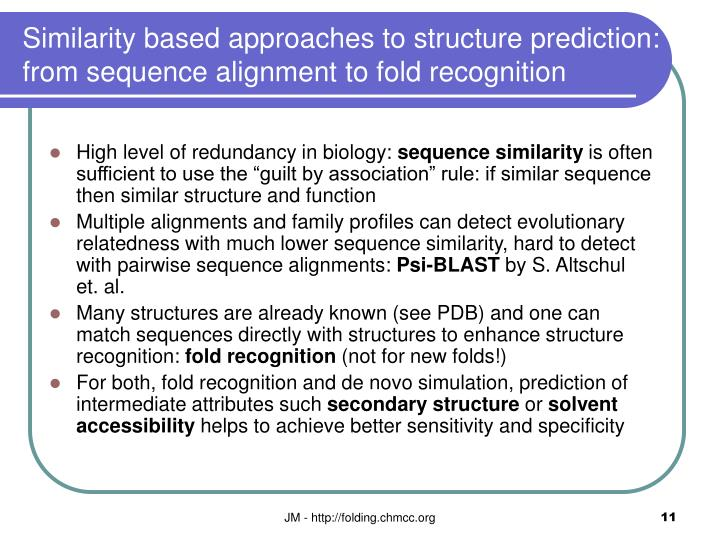 Similarity based approaches to structure prediction: from sequence alignment to fold recognition