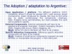 the adoption adaptation to argentive