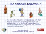 the artificial characters