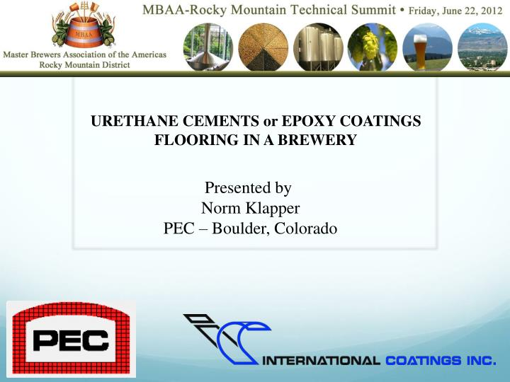 urethane cements or epoxy coatings flooring in a brewery n.