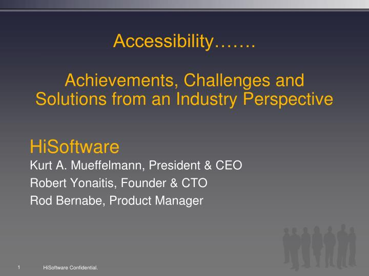 accessibility achievements challenges and solutions from an industry perspective n.