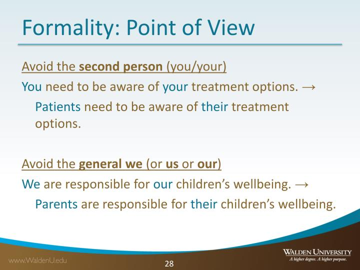 Formality: Point of View