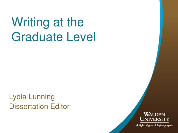Writing at the graduate level