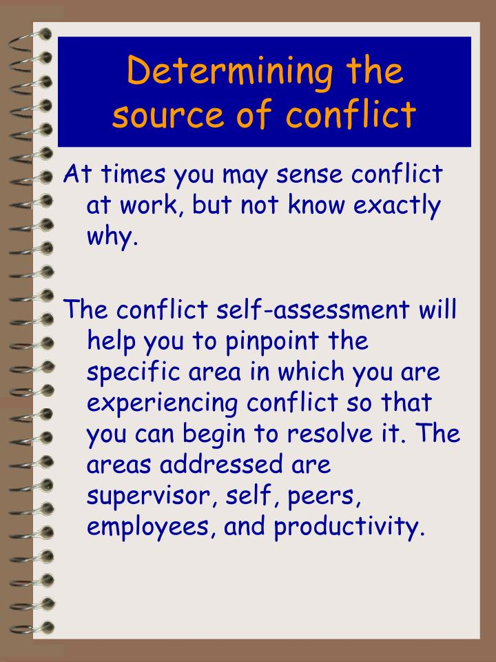 Determining the source of conflict