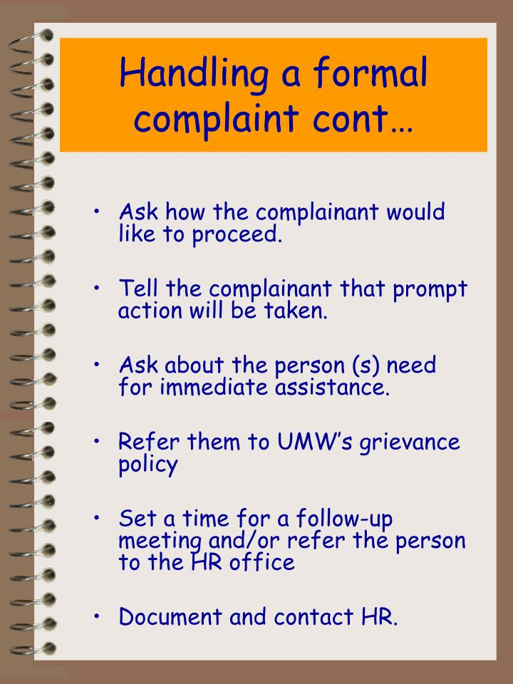Handling a formal complaint cont…