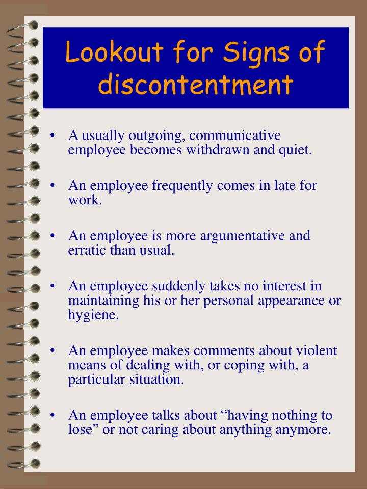 Lookout for Signs of discontentment
