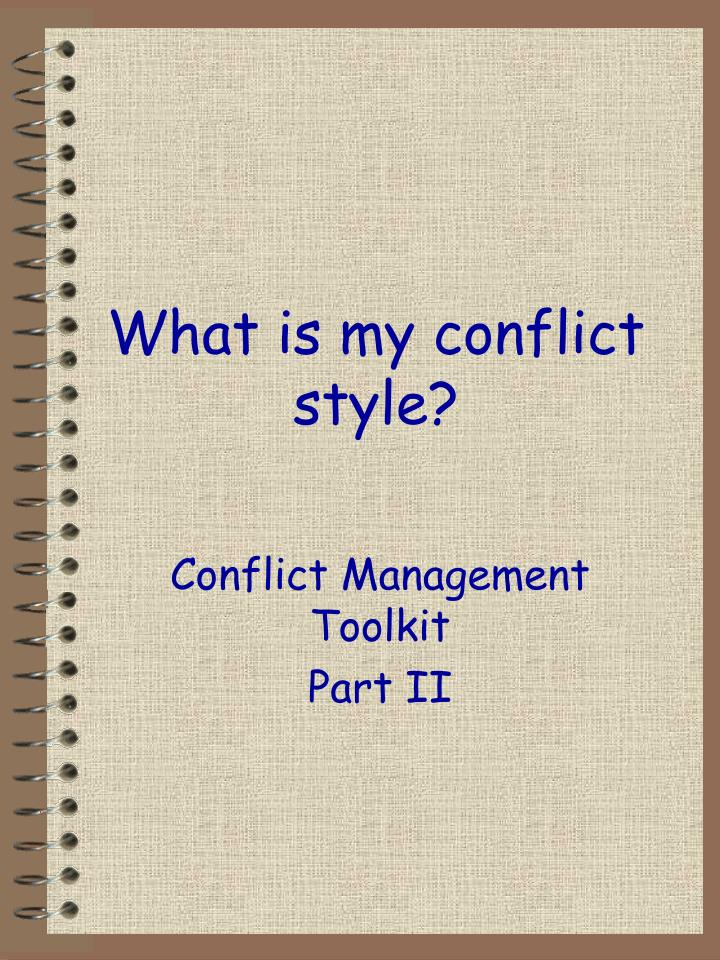 What is my conflict style?