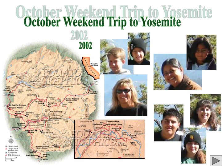 October Weekend Trip to Yosemite