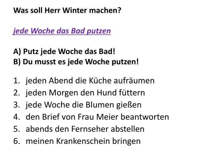 Was soll Herr Winter machen?
