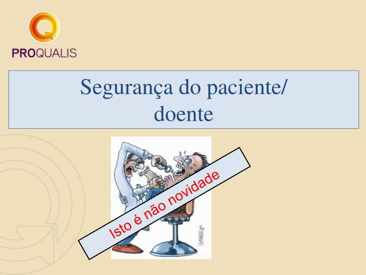 Segurança do paciente/