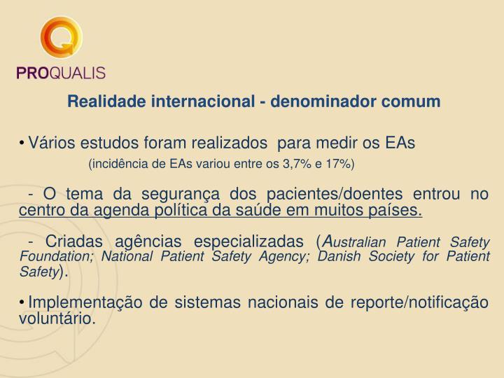 Realidade internacional - denominador comum