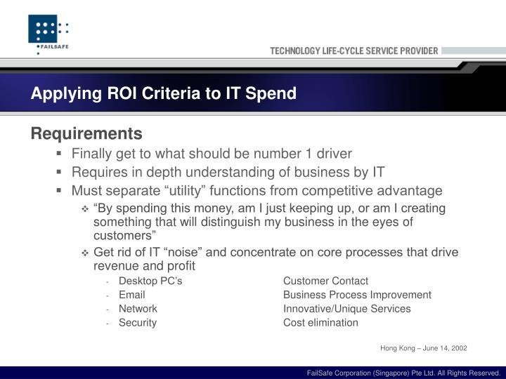 Applying ROI Criteria to IT Spend