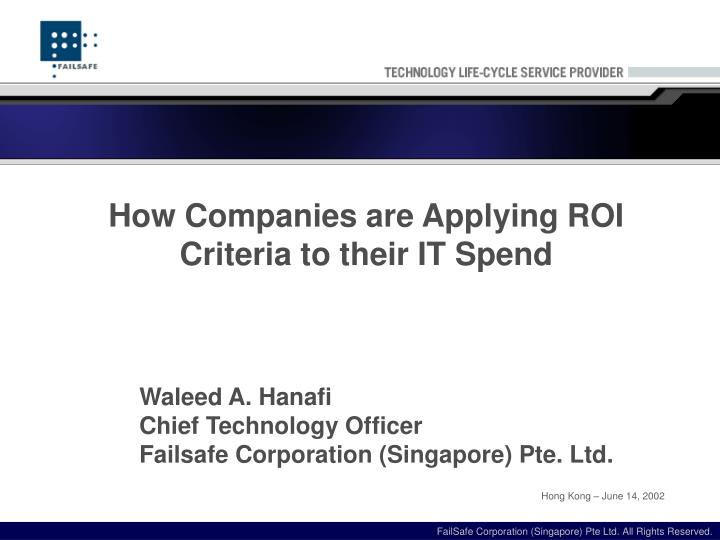 How Companies are Applying ROI Criteria to their IT Spend