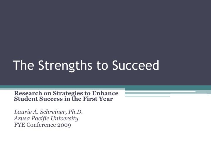the strengths to succeed n.