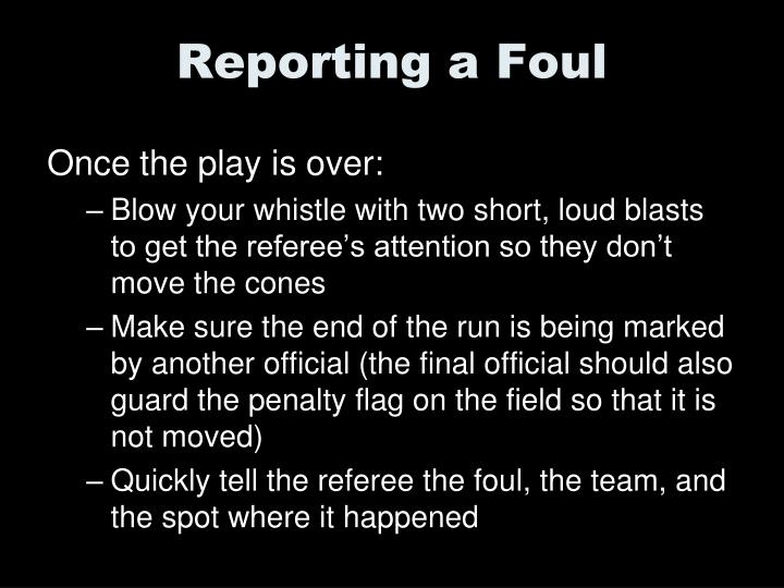 Reporting a Foul