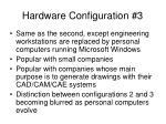 hardware configuration 3