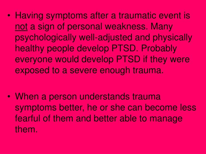 Having symptoms after a traumatic event is
