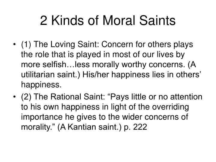 2 kinds of moral saints