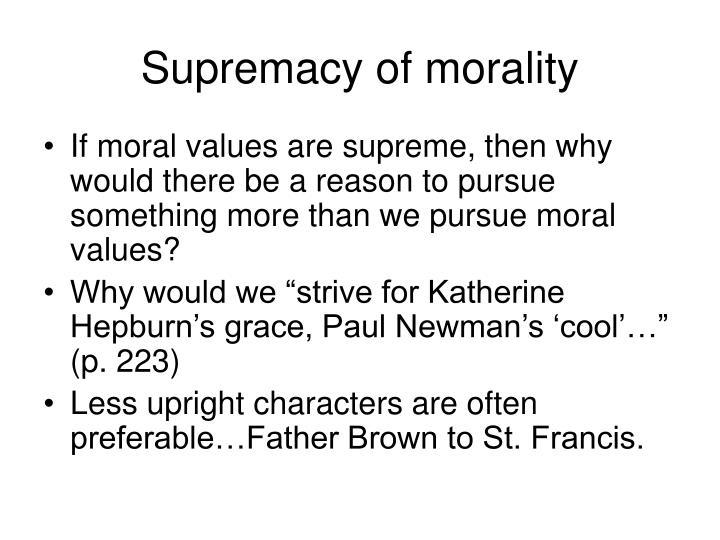 Supremacy of morality