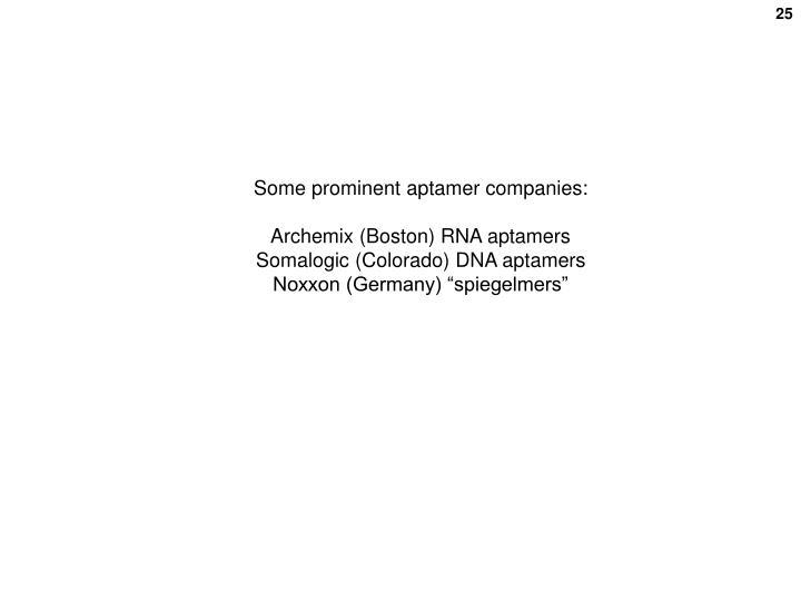 Some prominent aptamer companies: