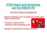 ptsd signs and symptoms per the dsm iv tr