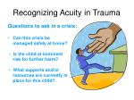 recognizing acuity in trauma