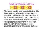 treating children in crisis